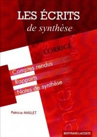 Les écrits de synthèse : Corrigé