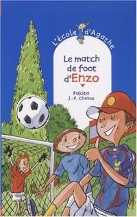 L'Ecole d'Agathe, Tome 49 : Le match de foot d'Enzo