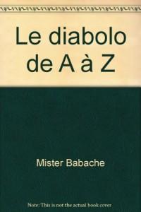 Le diabolo de A à Z