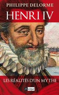 Henri IV démasqué