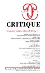 Critique, N° 766, Mars 2011 : François Jullien, retour de Chine