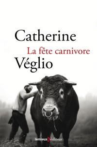 Fete Carnivore (la)