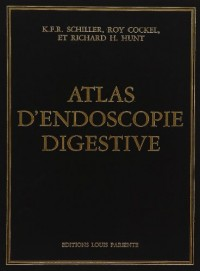 Atlas d'endoscopie digestive