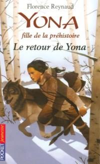 Yona fille de la préhistoire, Tome 4 : Le retour de Yona