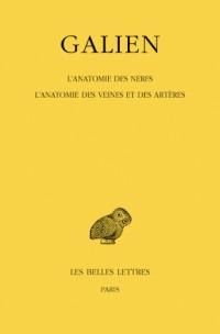 L'anatomie des nerfs - L'anatomie des veines et des artères : Tome 8