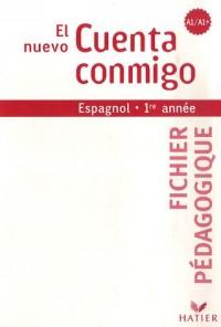 Espagnol première année El nuevo Cuenta conmigo : Palier 1 Niveau A1/A1+, fichier pédagogique
