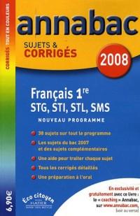 Français 1e STG, STI, STL, SMS : Sujets et corrigés