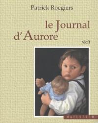 Le journal d'Aurore : Suivi de Petits arrangements familiaux