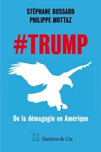 #Trump, de la démagogie en Amérique