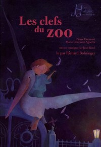 Les clefs du zoo (1CD audio)