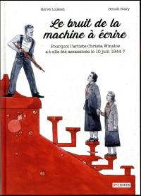 Le bruit de la machine à écrire : Christa Winsloe