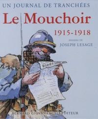Un journal de tranchées : Le Mouchoir 1915-1918