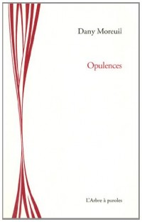 Opulences