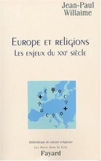 Europe et religions : Enjeux du XXIe siècle