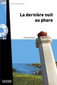 La Derniere Nuit au Phare + CD Audio MP3