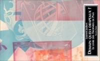 Demain quels drapeaux?