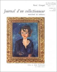 Journal d'un collectionneur marchand de tableaux, préfacé par Jean Guéhenno
