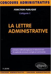 La lettre administrative : Catégorie C