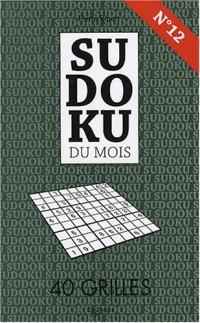 Sudoku du mois N° 12 : 40 grilles