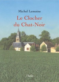 Le Clocher du Chat-Noir