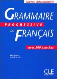 Grammaire progressive du frangais (600 exercices, intermédiaire)