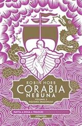 Corabia Nebuna, Vol2 Inaltarea Dragonului Trilogia Corabiile Insufletite, Partea A Ii-A