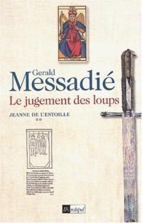 Jeanne de l'Estoille, tome 2 : Le Jugement des loups