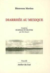 Diarrhée au Mexique