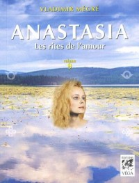 Anastasia, Tome 9 : Les rites de l'amour