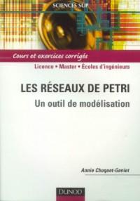 Les réseaux de Petri : Un outils de modélisation Cours et exercices corrigés