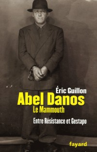 Abel Danos, le Mammouth