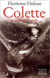 Colette : La Vagabonde assise