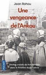 Une vengeance de l'Ankou [Poche]