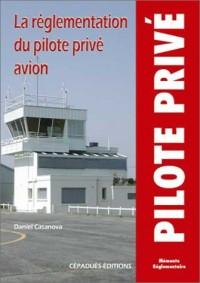 La règlementation du pilote privée