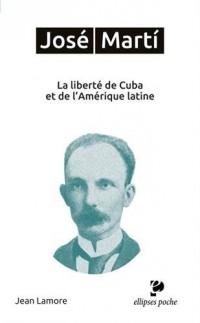 José Marti. La liberté de Cuba et de l'Amérique latine