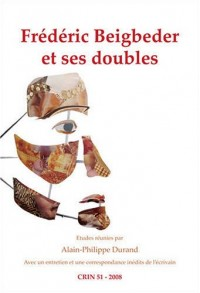 Frederic Beigbeder Et Ses Doubles