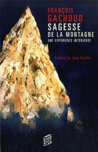 Sagesse de la montagne : Une expérience intérieure
