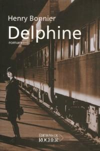 Le cycle de Vilmont, Tome 1 : Delphine