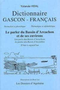 Dictionnaire gascon-français. le parler du bassin d'arcachon et de ses environs
