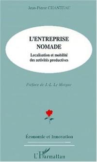 L'entreprise nomade. localisation et mobilite des activites productives