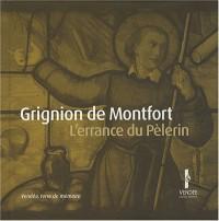 Louis-Marie Grignion de Montfort : L'errance du pèlerin, de la Bretagne à la Vendée (1DVD)