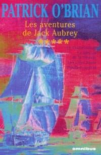 Les aventures de Jack Aubrey, Tome 5 : Le Commodore ; Le Blocus de la Sibérie ; Les Cent jours ; Pavillon amiral : Avec Les Navires de Jack Aubrey