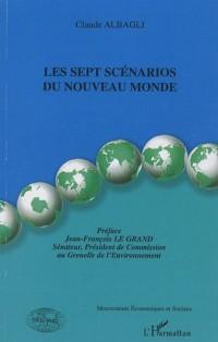 Les sept scénarios du nouveau monde