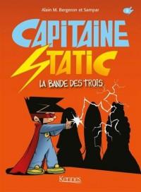 CAPITAINE STATIC T05: La bande des trois
