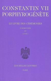 Le Livre des cérémonies, tome 2 : Livre II, chapitre 47-92 et Le Livre des cérémonies. Commentaire