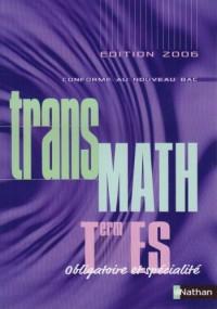 Mathématiques Tle ES Obligatoire et Spécialité : Programme 2002