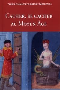 Cacher Se Cacher au Moyen Age
