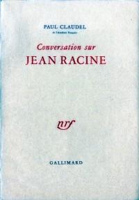 Conversation sur Jean Racine