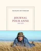Journal pour Anne: (1964-1970)