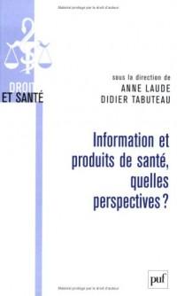 Information et produits de santé : quelles perspectives ?